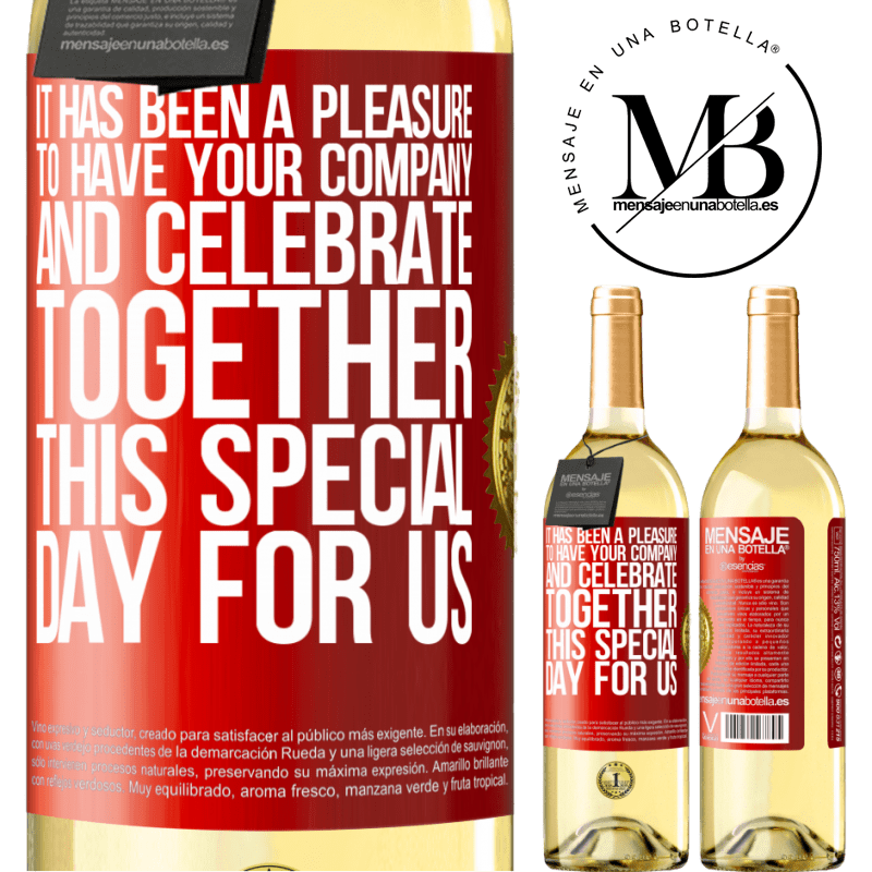 24,95 € Free Shipping   White Wine WHITE Edition It has been a pleasure to have your company and celebrate together this special day for us Red Label. Customizable label Young wine Harvest 2020 Verdejo