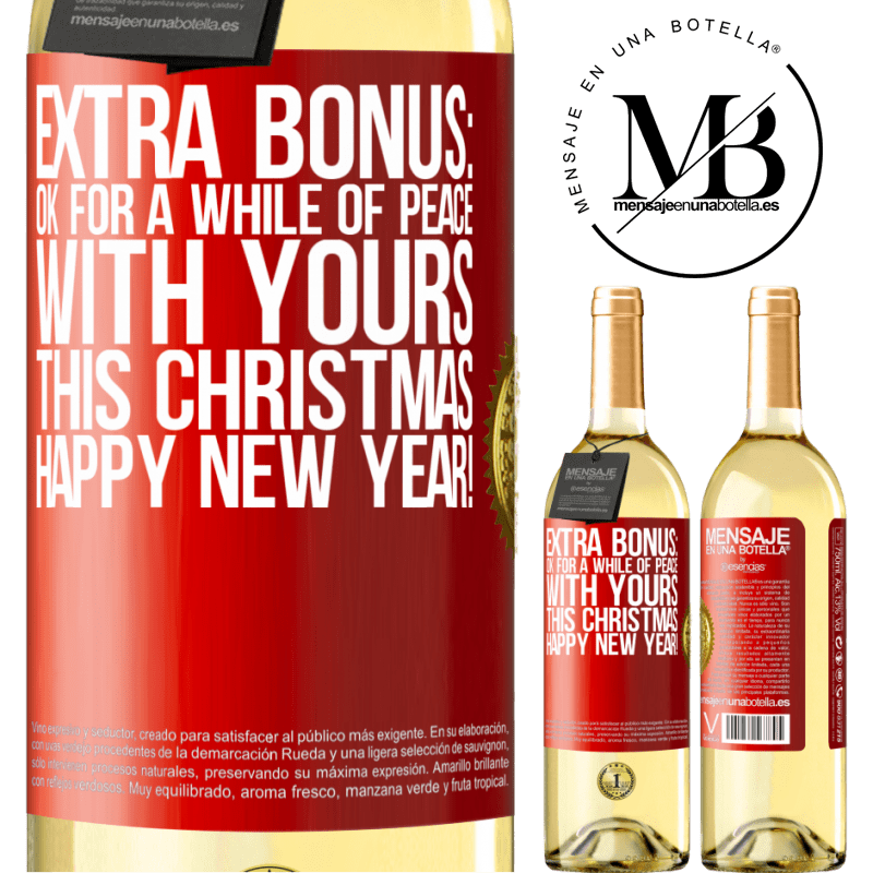 24,95 € Free Shipping   White Wine WHITE Edition Extra Bonus: Ok for a while of peace with yours this Christmas. Happy New Year! Red Label. Customizable label Young wine Harvest 2020 Verdejo