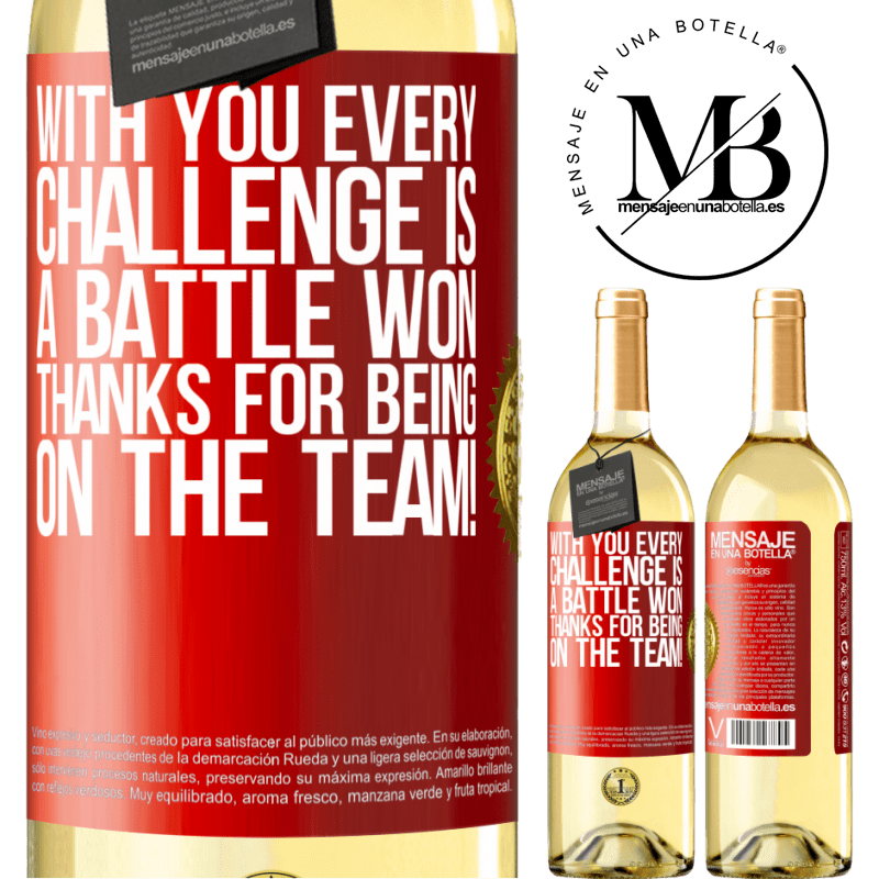 24,95 € Free Shipping | White Wine WHITE Edition With you every challenge is a battle won. Thanks for being on the team! Red Label. Customizable label Young wine Harvest 2020 Verdejo