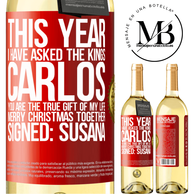 24,95 € Free Shipping   White Wine WHITE Edition This year I have asked the kings. Carlos, you are the true gift of my life. Merry Christmas together. Signed: Susana Red Label. Customizable label Young wine Harvest 2020 Verdejo
