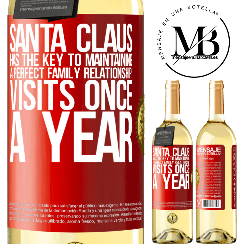 24,95 € Free Shipping | White Wine WHITE Edition Santa Claus has the key to maintaining a perfect family relationship: Visits once a year Red Label. Customizable label Young wine Harvest 2020 Verdejo