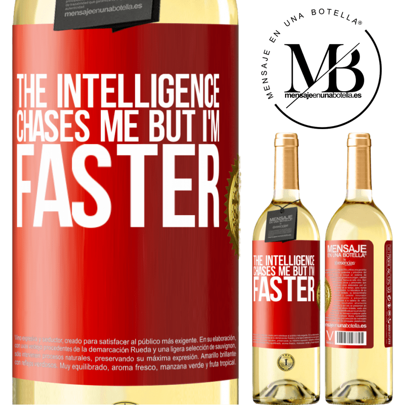 24,95 € Free Shipping | White Wine WHITE Edition The intelligence chases me but I'm faster Red Label. Customizable label Young wine Harvest 2020 Verdejo