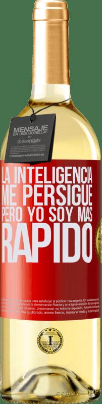 24,95 € Envío gratis | Vino Blanco Edición WHITE La inteligencia me persigue, pero yo soy más rápido Etiqueta Roja. Etiqueta personalizable Vino joven Cosecha 2020 Verdejo
