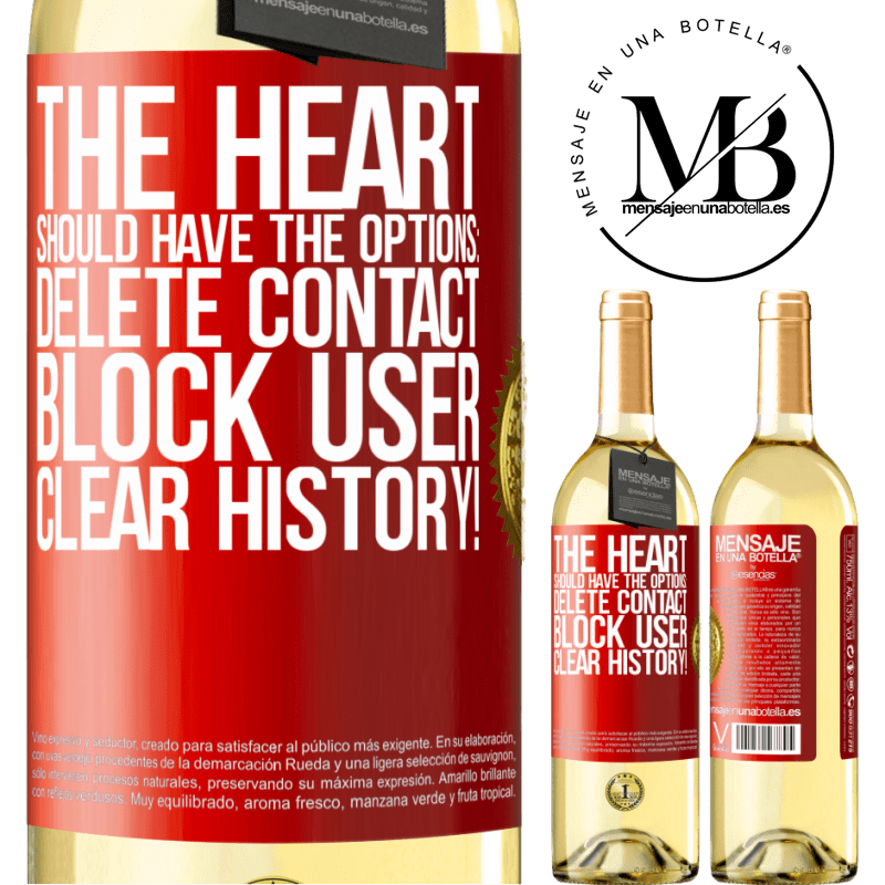 24,95 € Free Shipping   White Wine WHITE Edition The heart should have the options: Delete contact, Block user, Clear history! Red Label. Customizable label Young wine Harvest 2020 Verdejo
