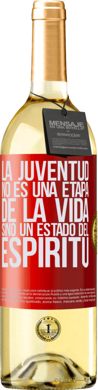 24,95 € Envío gratis | Vino Blanco Edición WHITE La juventud no es una etapa de la vida, sino un estado del espíritu Etiqueta Roja. Etiqueta personalizable Vino joven Cosecha 2020 Verdejo
