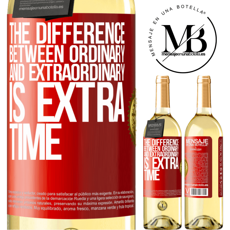 24,95 € Free Shipping | White Wine WHITE Edition The difference between ordinary and extraordinary is EXTRA time Red Label. Customizable label Young wine Harvest 2020 Verdejo