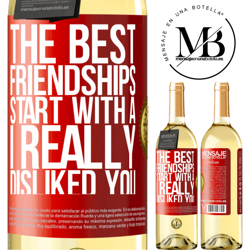 24,95 € Free Shipping   White Wine WHITE Edition The best friendships start with a I really disliked you Red Label. Customizable label Young wine Harvest 2020 Verdejo