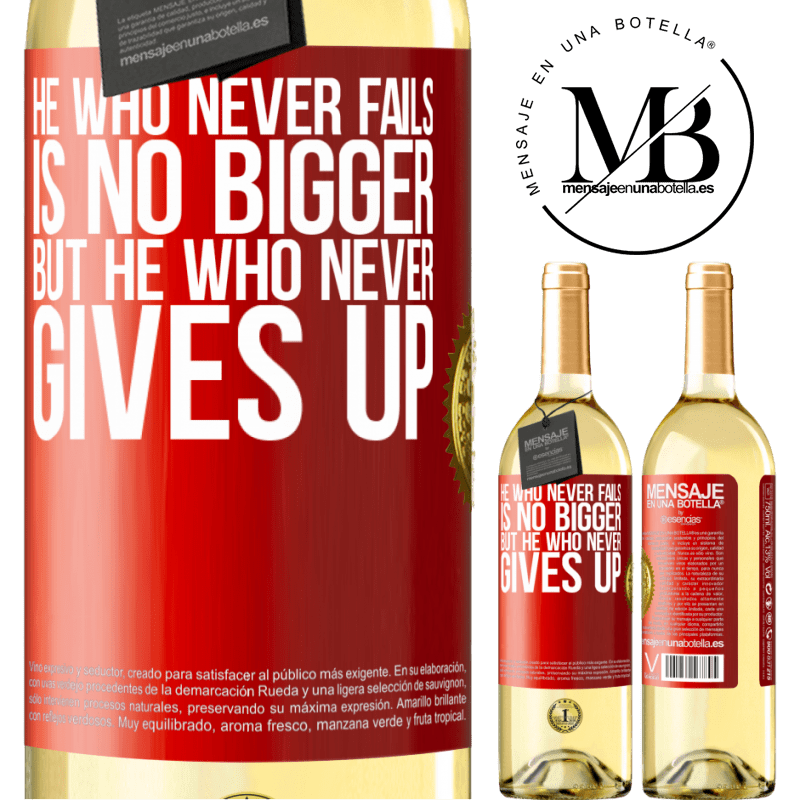 24,95 € Free Shipping | White Wine WHITE Edition He who never fails is no bigger but he who never gives up Red Label. Customizable label Young wine Harvest 2020 Verdejo