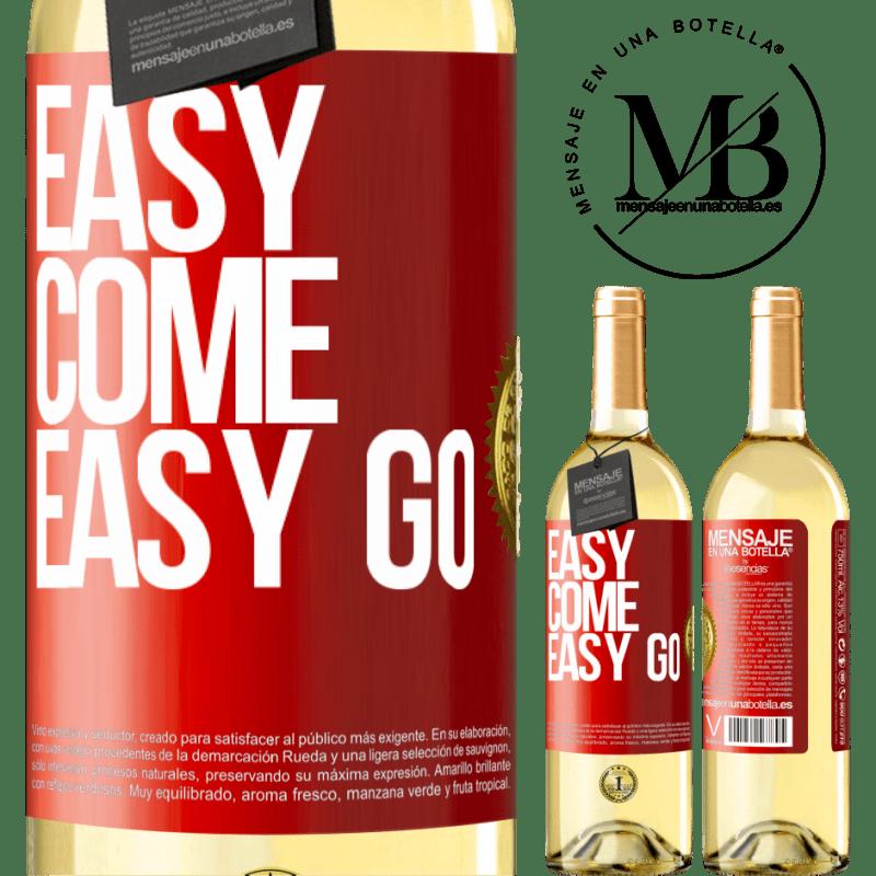 24,95 € Envío gratis | Vino Blanco Edición WHITE Easy come, easy go Etiqueta Roja. Etiqueta personalizable Vino joven Cosecha 2020 Verdejo