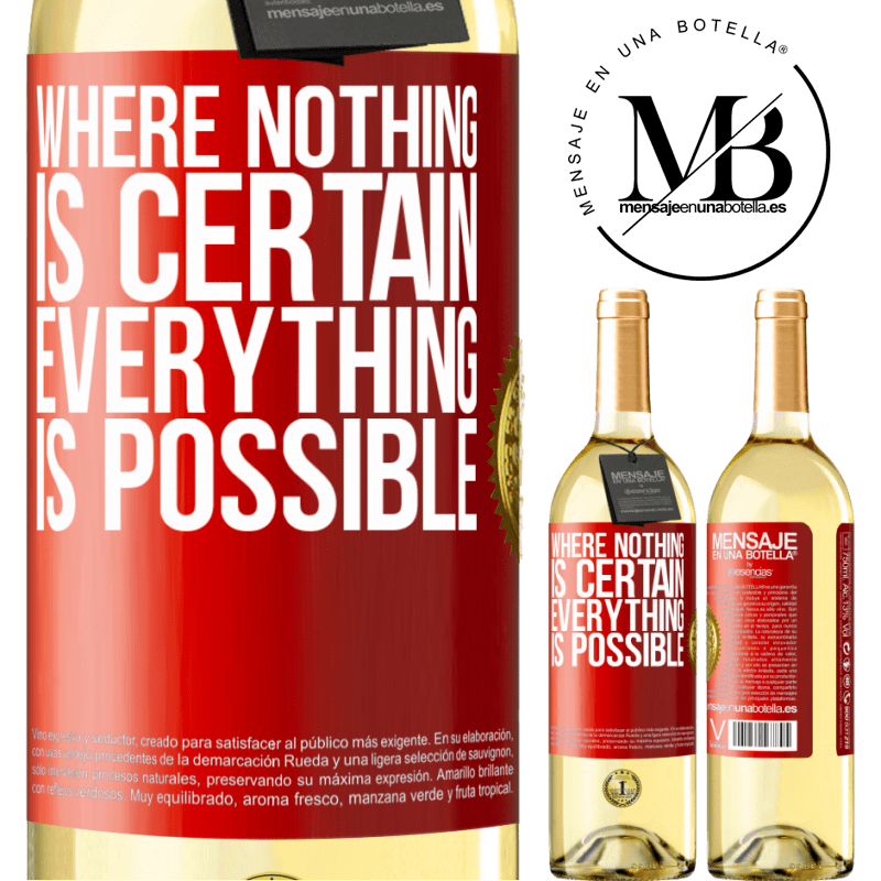 24,95 € Free Shipping | White Wine WHITE Edition Where nothing is certain, everything is possible Red Label. Customizable label Young wine Harvest 2020 Verdejo