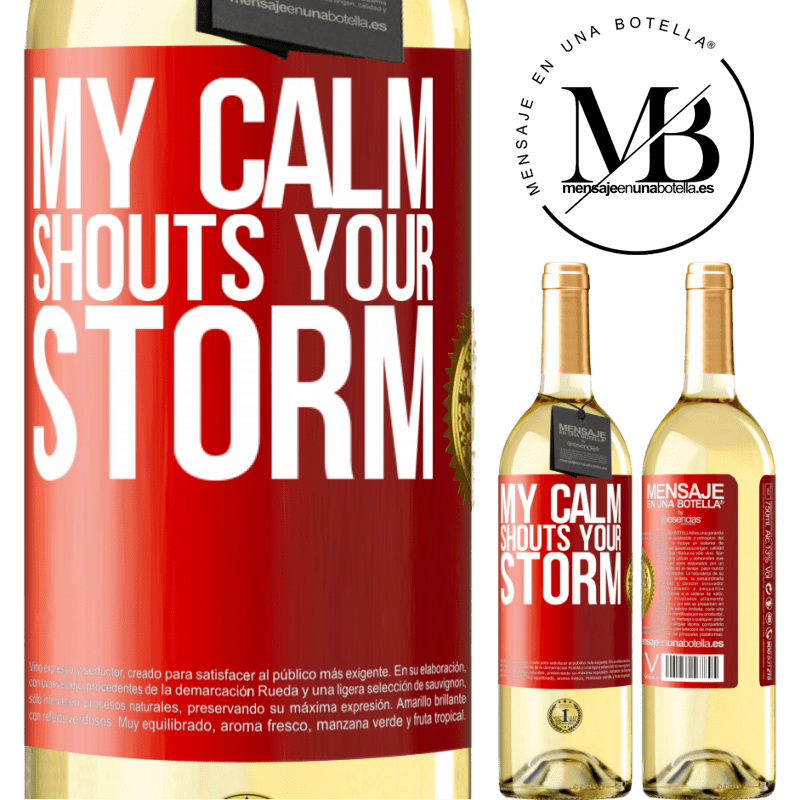 24,95 € Free Shipping   White Wine WHITE Edition My calm shouts your storm Red Label. Customizable label Young wine Harvest 2020 Verdejo