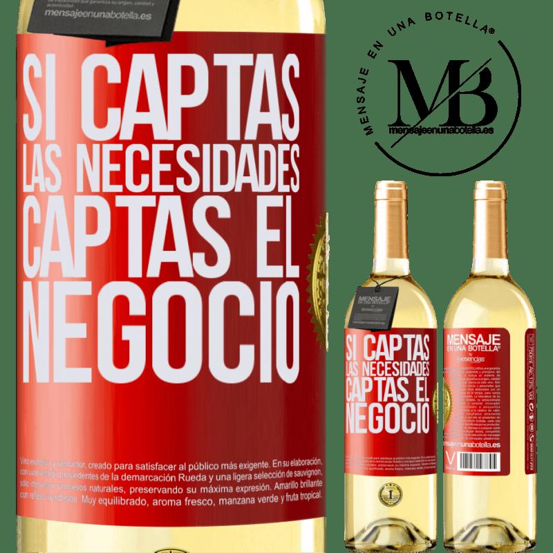 24,95 € Envío gratis | Vino Blanco Edición WHITE Si captas las necesidades, captas el negocio Etiqueta Roja. Etiqueta personalizable Vino joven Cosecha 2020 Verdejo