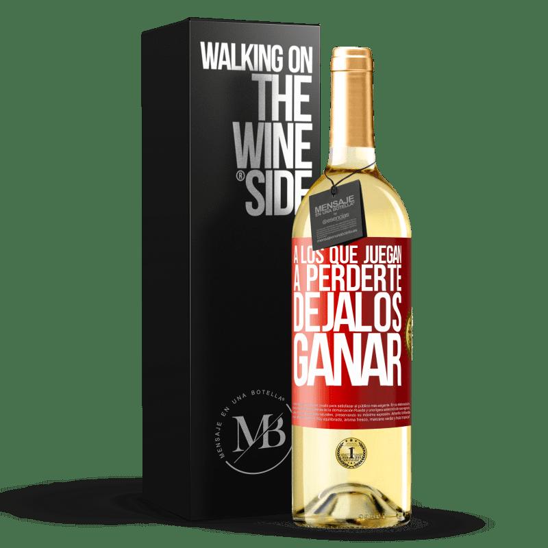 24,95 € Envío gratis | Vino Blanco Edición WHITE A los que juegan a perderte, déjalos ganar Etiqueta Roja. Etiqueta personalizable Vino joven Cosecha 2020 Verdejo