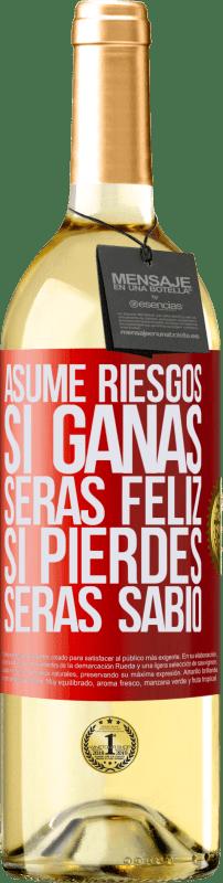 24,95 € Envío gratis | Vino Blanco Edición WHITE Asume riesgos. Si ganas, serás feliz. Si pierdes, serás sabio Etiqueta Roja. Etiqueta personalizable Vino joven Cosecha 2020 Verdejo