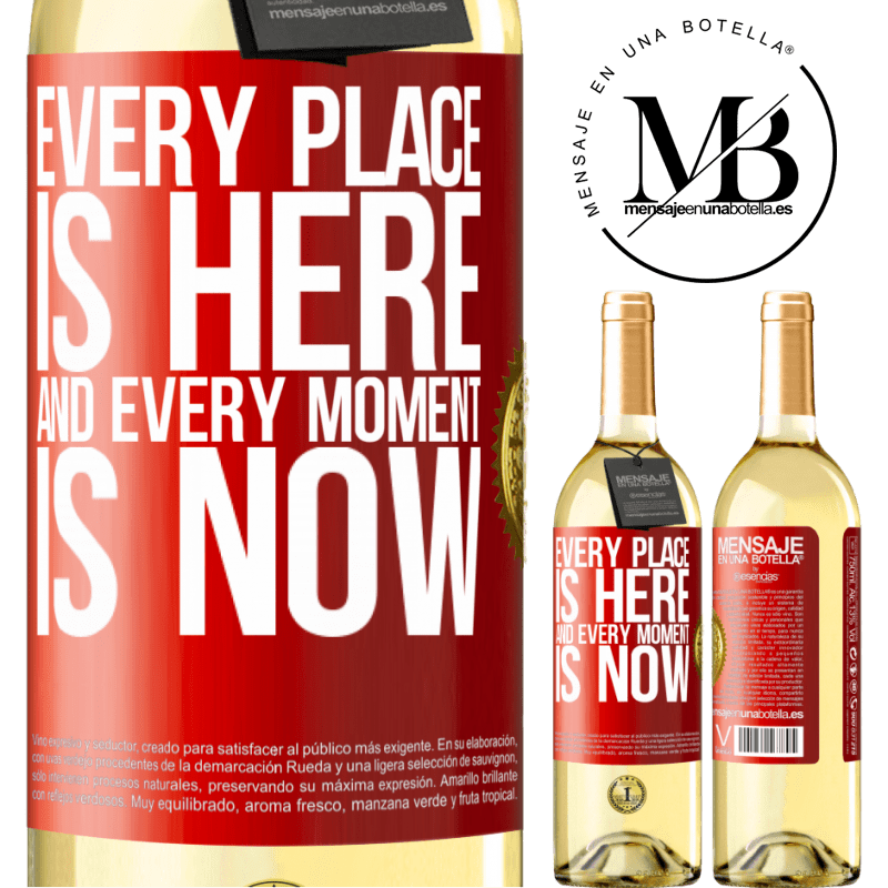 24,95 € Free Shipping | White Wine WHITE Edition Every place is here and every moment is now Red Label. Customizable label Young wine Harvest 2020 Verdejo