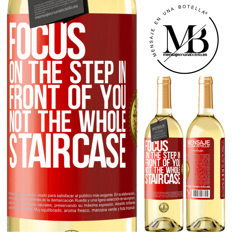 24,95 € Free Shipping | White Wine WHITE Edition Focus on the step in front of you, not the whole staircase Red Label. Customizable label Young wine Harvest 2020 Verdejo