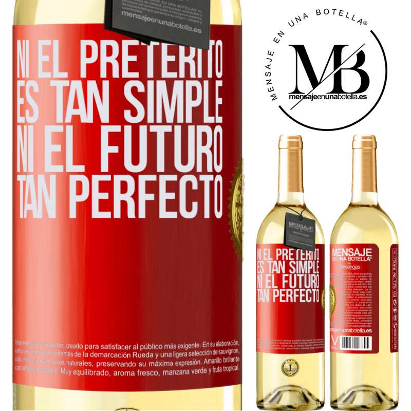 24,95 € Envoi gratuit   Vin blanc Édition WHITE Ni le passé n'est si simple ni l'avenir si parfait Étiquette Rouge. Étiquette personnalisable Vin jeune Récolte 2020 Verdejo