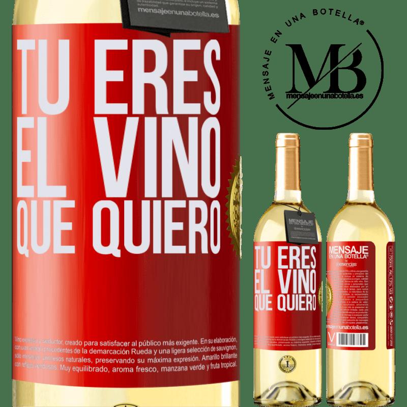 24,95 € Envío gratis | Vino Blanco Edición WHITE Tú eres el vino que quiero Etiqueta Roja. Etiqueta personalizable Vino joven Cosecha 2020 Verdejo