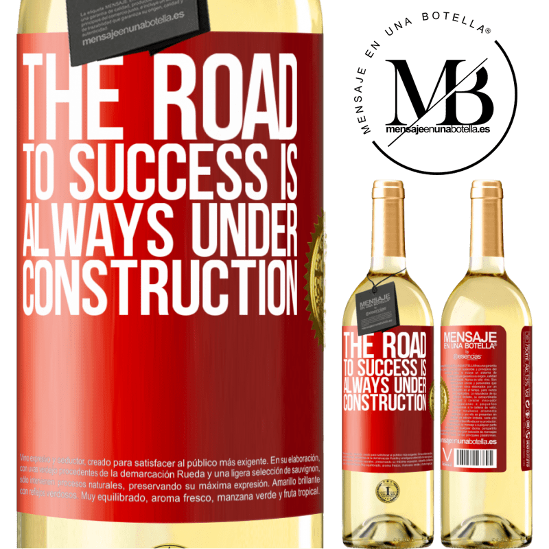 24,95 € Free Shipping | White Wine WHITE Edition The road to success is always under construction Red Label. Customizable label Young wine Harvest 2020 Verdejo