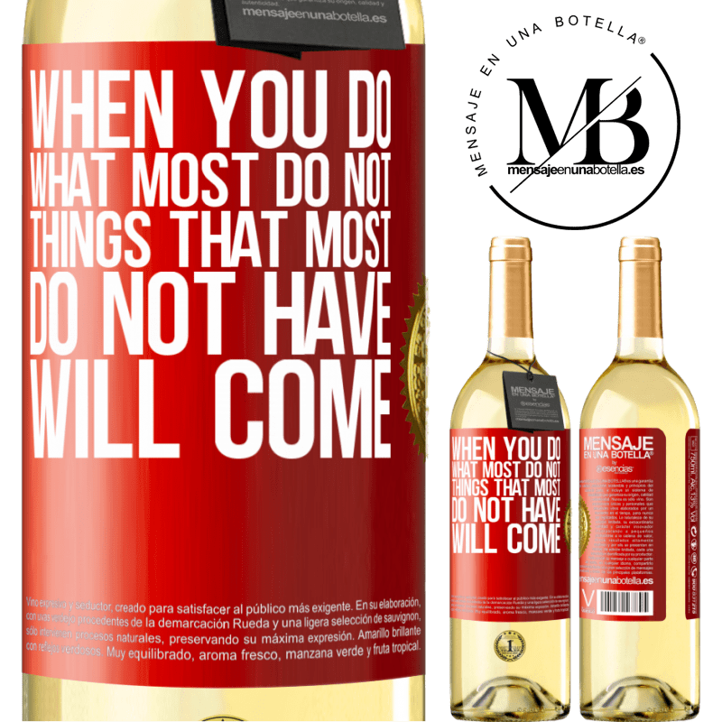 24,95 € Free Shipping | White Wine WHITE Edition When you do what most do not, things that most do not have will come Red Label. Customizable label Young wine Harvest 2020 Verdejo