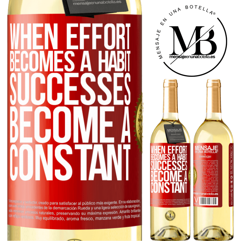 24,95 € Free Shipping | White Wine WHITE Edition When effort becomes a habit, successes become a constant Red Label. Customizable label Young wine Harvest 2020 Verdejo