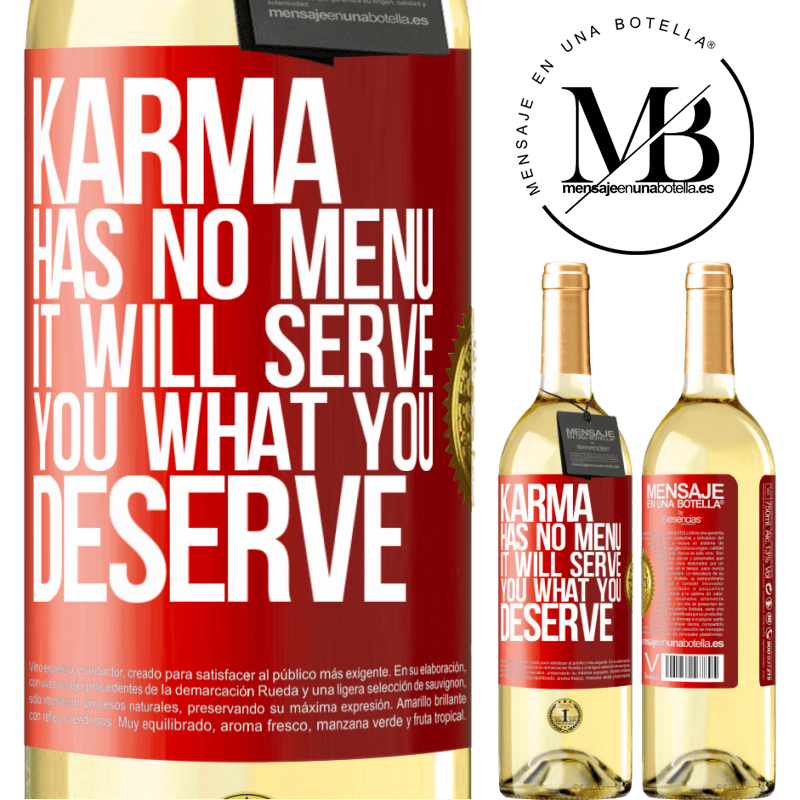 24,95 € Free Shipping   White Wine WHITE Edition Karma has no menu. It will serve you what you deserve Red Label. Customizable label Young wine Harvest 2020 Verdejo