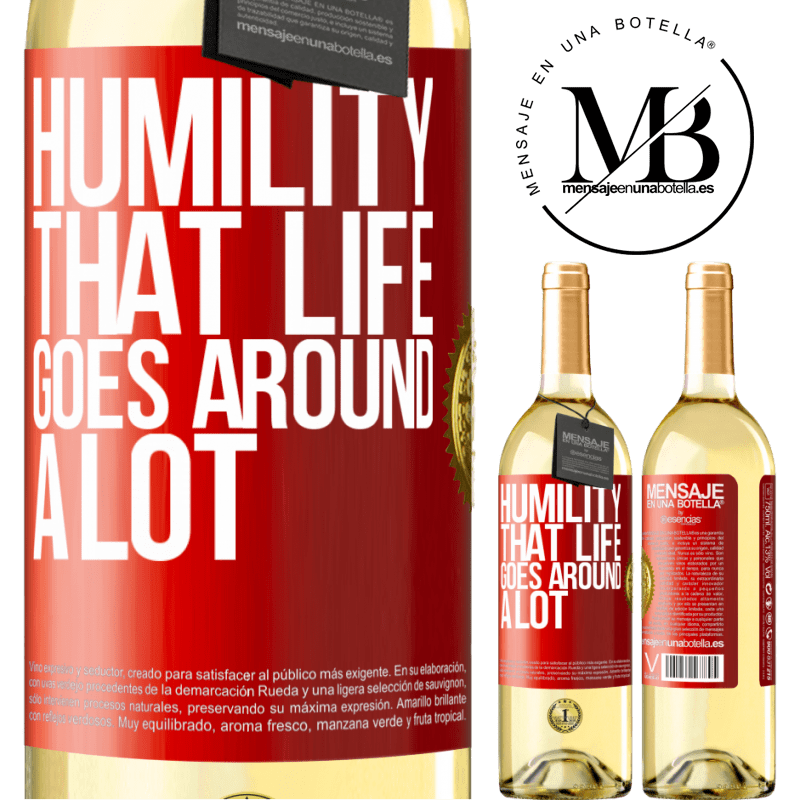 24,95 € Free Shipping   White Wine WHITE Edition Humility, that life goes around a lot Red Label. Customizable label Young wine Harvest 2020 Verdejo