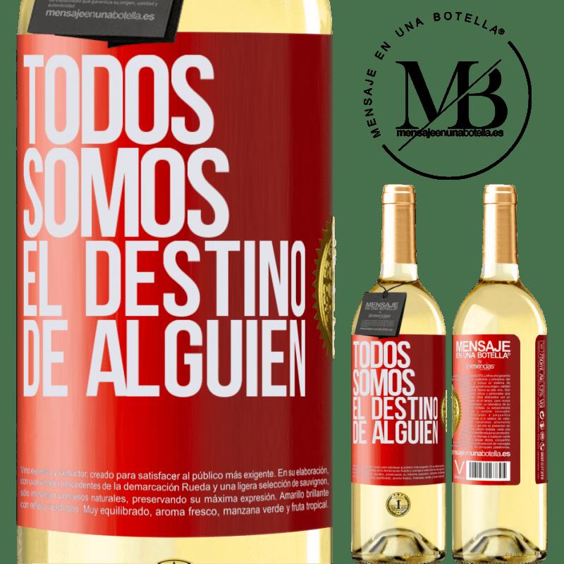 24,95 € Envío gratis | Vino Blanco Edición WHITE Todos somos el destino de alguien Etiqueta Roja. Etiqueta personalizable Vino joven Cosecha 2020 Verdejo