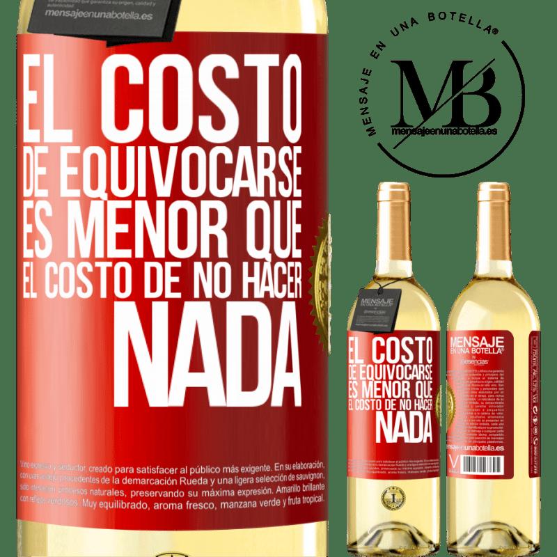 24,95 € Envío gratis   Vino Blanco Edición WHITE El costo de equivocarse es menor que el costo de no hacer nada Etiqueta Roja. Etiqueta personalizable Vino joven Cosecha 2020 Verdejo