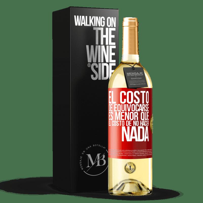 24,95 € Envoi gratuit | Vin blanc Édition WHITE Le coût de l'erreur est inférieur au coût de l'inaction Étiquette Rouge. Étiquette personnalisable Vin jeune Récolte 2020 Verdejo