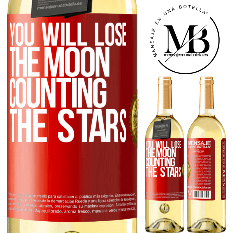 24,95 € Free Shipping | White Wine WHITE Edition You will lose the moon counting the stars Red Label. Customizable label Young wine Harvest 2020 Verdejo