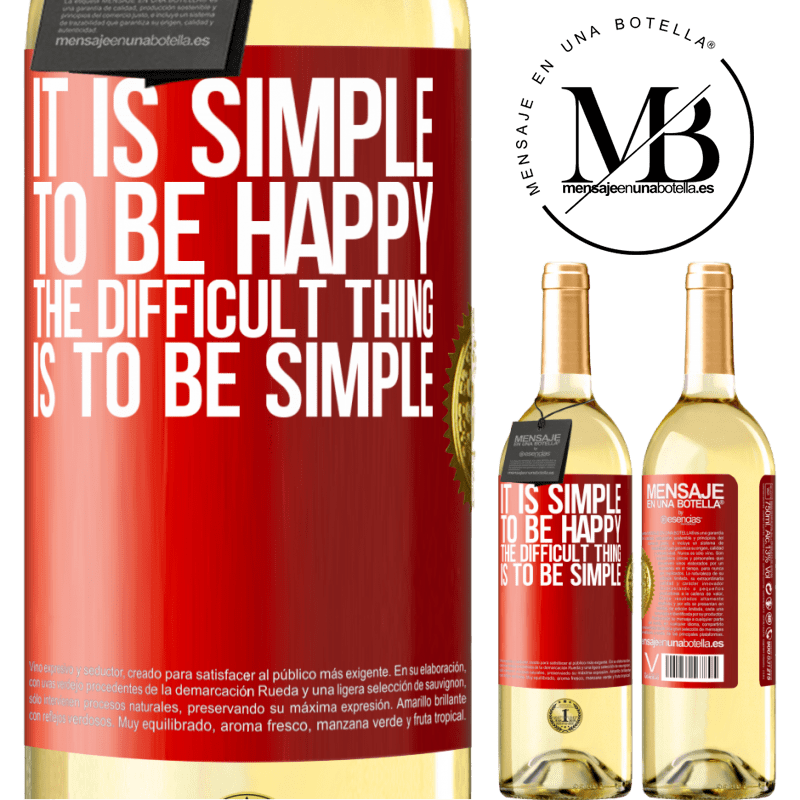 24,95 € Free Shipping   White Wine WHITE Edition It is simple to be happy, the difficult thing is to be simple Red Label. Customizable label Young wine Harvest 2020 Verdejo