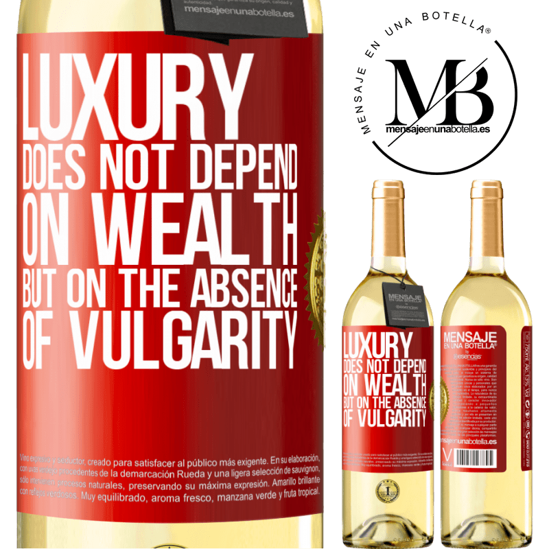 24,95 € Free Shipping | White Wine WHITE Edition Luxury does not depend on wealth, but on the absence of vulgarity Red Label. Customizable label Young wine Harvest 2020 Verdejo