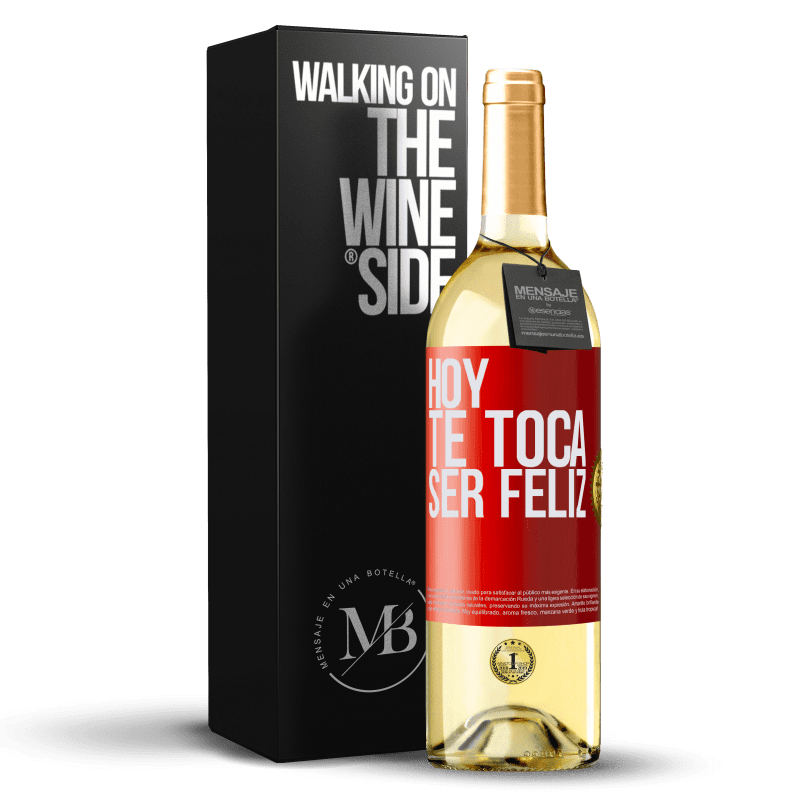 24,95 € Envío gratis | Vino Blanco Edición WHITE Hoy te toca ser feliz Etiqueta Roja. Etiqueta personalizable Vino joven Cosecha 2020 Verdejo