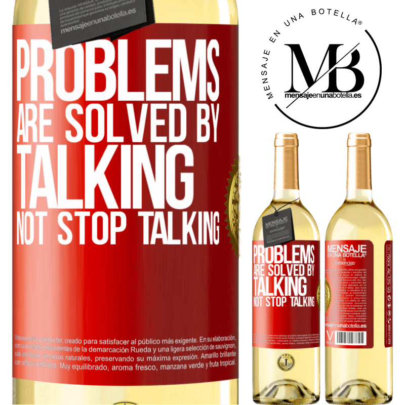 24,95 € Free Shipping | White Wine WHITE Edition Problems are solved by talking, not stop talking Red Label. Customizable label Young wine Harvest 2020 Verdejo