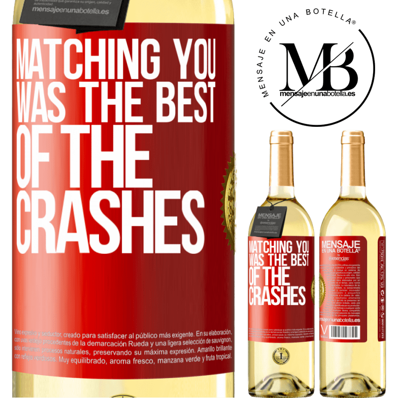 24,95 € Free Shipping | White Wine WHITE Edition Matching you was the best of the crashes Red Label. Customizable label Young wine Harvest 2020 Verdejo