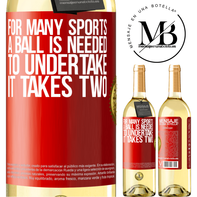 24,95 € Free Shipping | White Wine WHITE Edition For many sports a ball is needed. To undertake, it takes two Red Label. Customizable label Young wine Harvest 2020 Verdejo