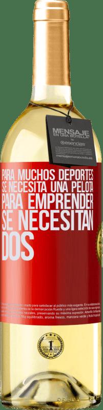 24,95 € Envío gratis | Vino Blanco Edición WHITE Para muchos deportes se necesita una pelota. Para emprender, se necesitan dos Etiqueta Roja. Etiqueta personalizable Vino joven Cosecha 2020 Verdejo