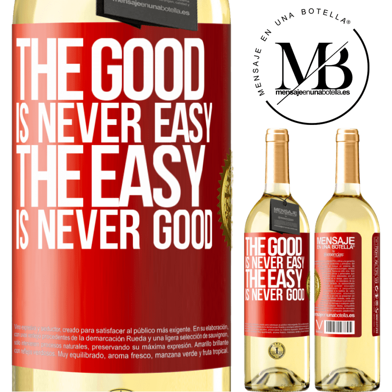 24,95 € Free Shipping | White Wine WHITE Edition The good is never easy. The easy is never good Red Label. Customizable label Young wine Harvest 2020 Verdejo