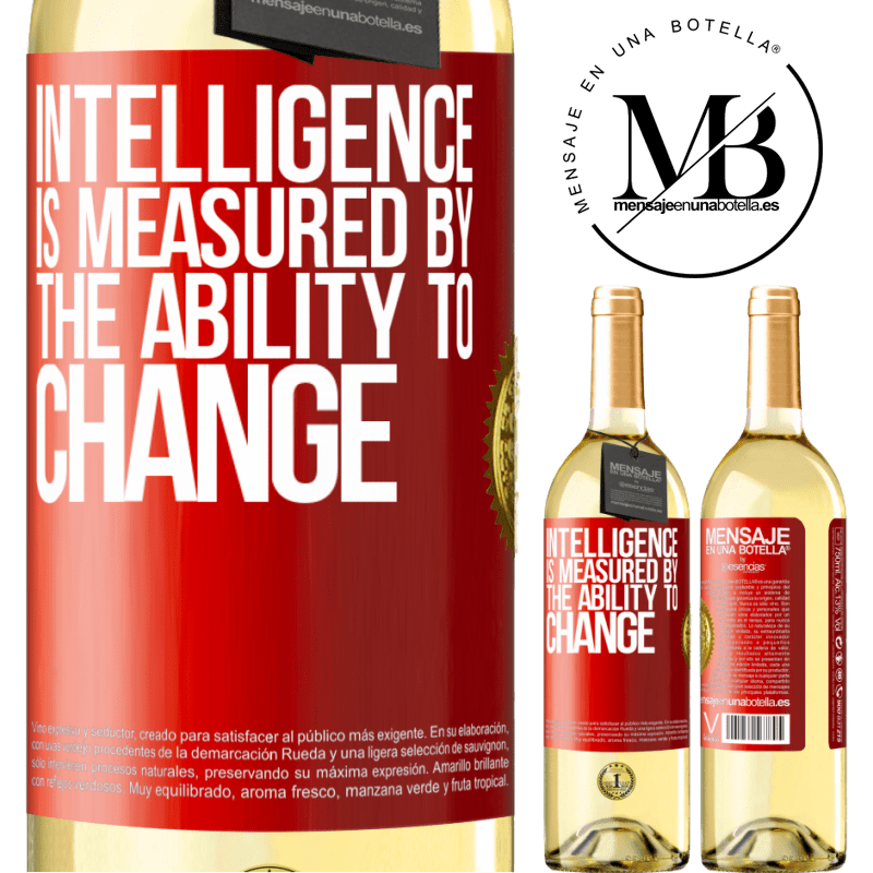 24,95 € Free Shipping   White Wine WHITE Edition Intelligence is measured by the ability to change Red Label. Customizable label Young wine Harvest 2020 Verdejo