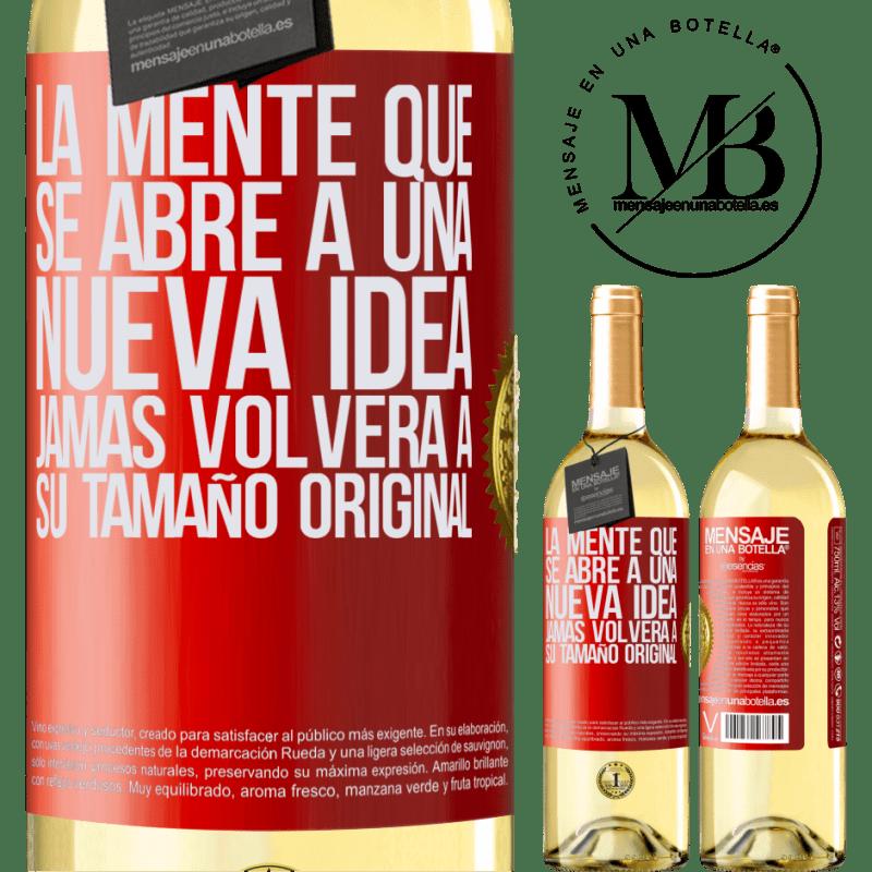 24,95 € Envío gratis | Vino Blanco Edición WHITE La mente que se abre a una nueva idea jamás volverá a su tamaño original Etiqueta Roja. Etiqueta personalizable Vino joven Cosecha 2020 Verdejo