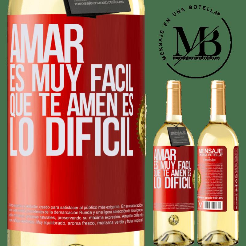 24,95 € Envío gratis | Vino Blanco Edición WHITE Amar es muy fácil, que te amen es lo difícil Etiqueta Roja. Etiqueta personalizable Vino joven Cosecha 2020 Verdejo