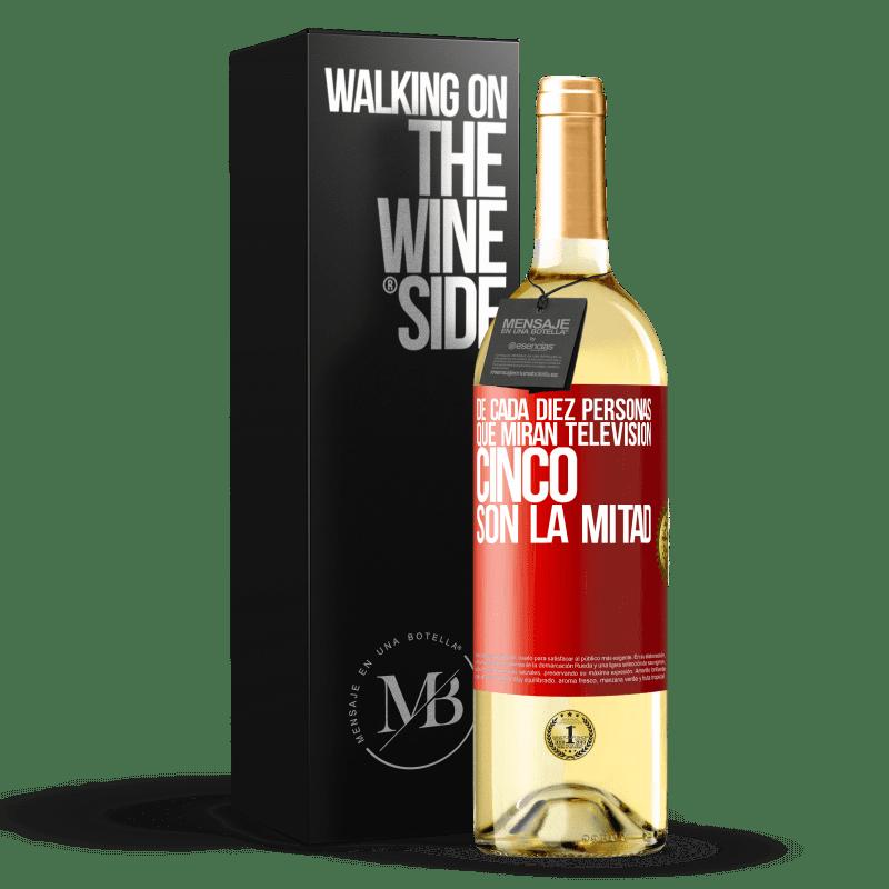 24,95 € Envío gratis   Vino Blanco Edición WHITE De cada diez personas que miran televisión, cinco son la mitad Etiqueta Roja. Etiqueta personalizable Vino joven Cosecha 2020 Verdejo
