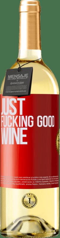 24,95 € Envío gratis | Vino Blanco Edición WHITE Just fucking good wine Etiqueta Roja. Etiqueta personalizable Vino joven Cosecha 2020 Verdejo