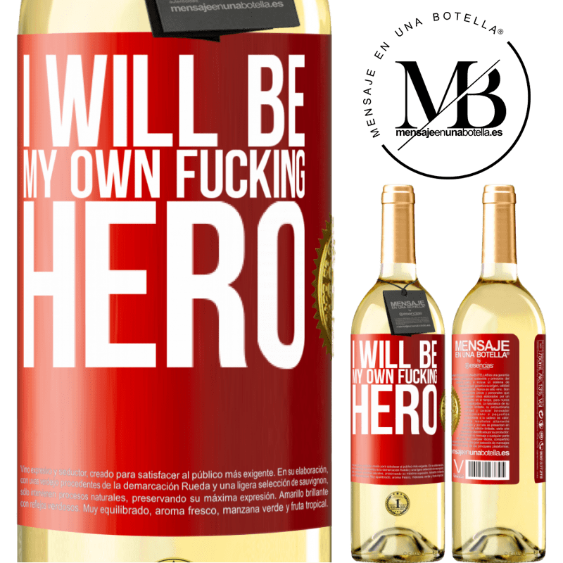 24,95 € Free Shipping   White Wine WHITE Edition I will be my own fucking hero Red Label. Customizable label Young wine Harvest 2020 Verdejo