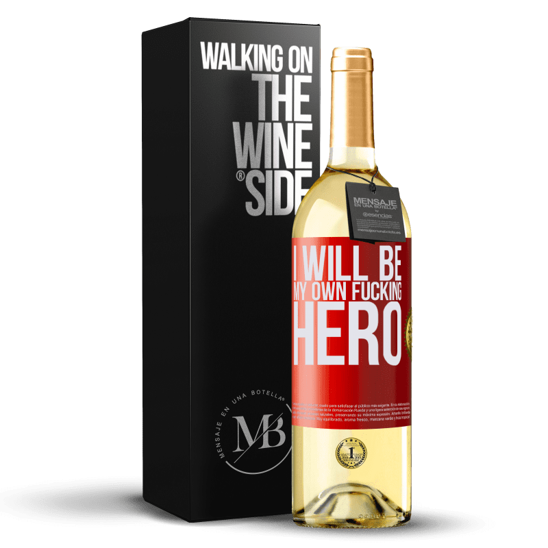 24,95 € Envío gratis   Vino Blanco Edición WHITE I will be my own fucking hero Etiqueta Roja. Etiqueta personalizable Vino joven Cosecha 2020 Verdejo