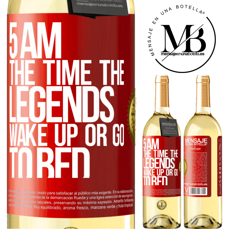 24,95 € Free Shipping | White Wine WHITE Edition 5 AM. The time the legends wake up or go to bed Red Label. Customizable label Young wine Harvest 2020 Verdejo