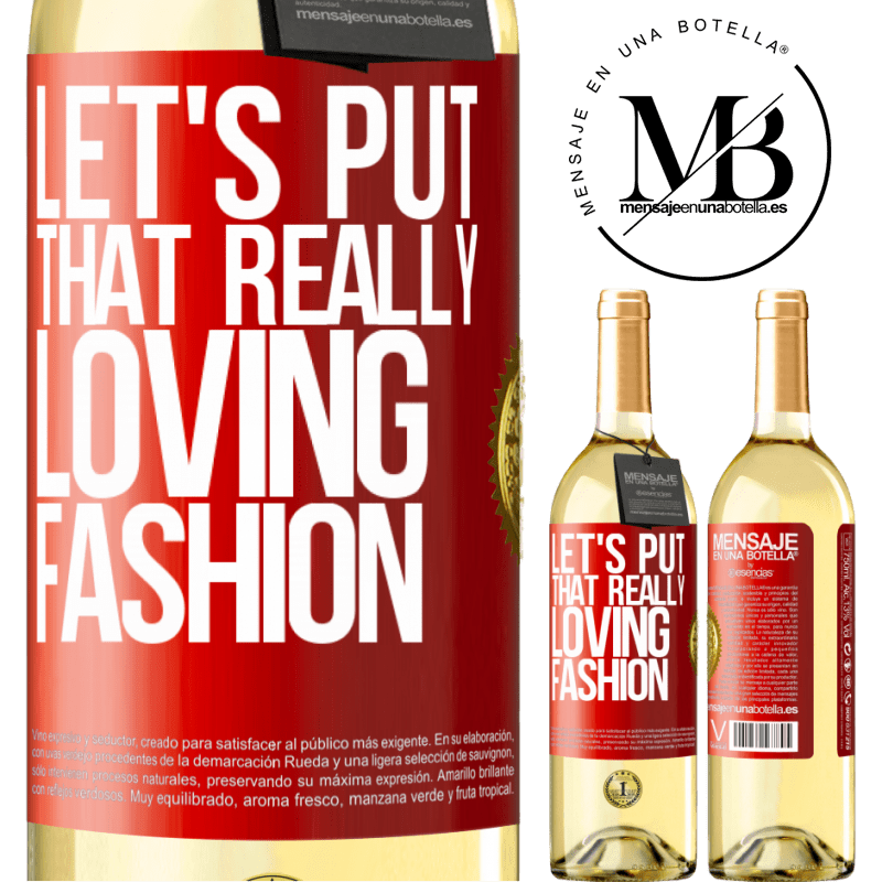 24,95 € Free Shipping | White Wine WHITE Edition Let's put that really loving fashion Red Label. Customizable label Young wine Harvest 2020 Verdejo