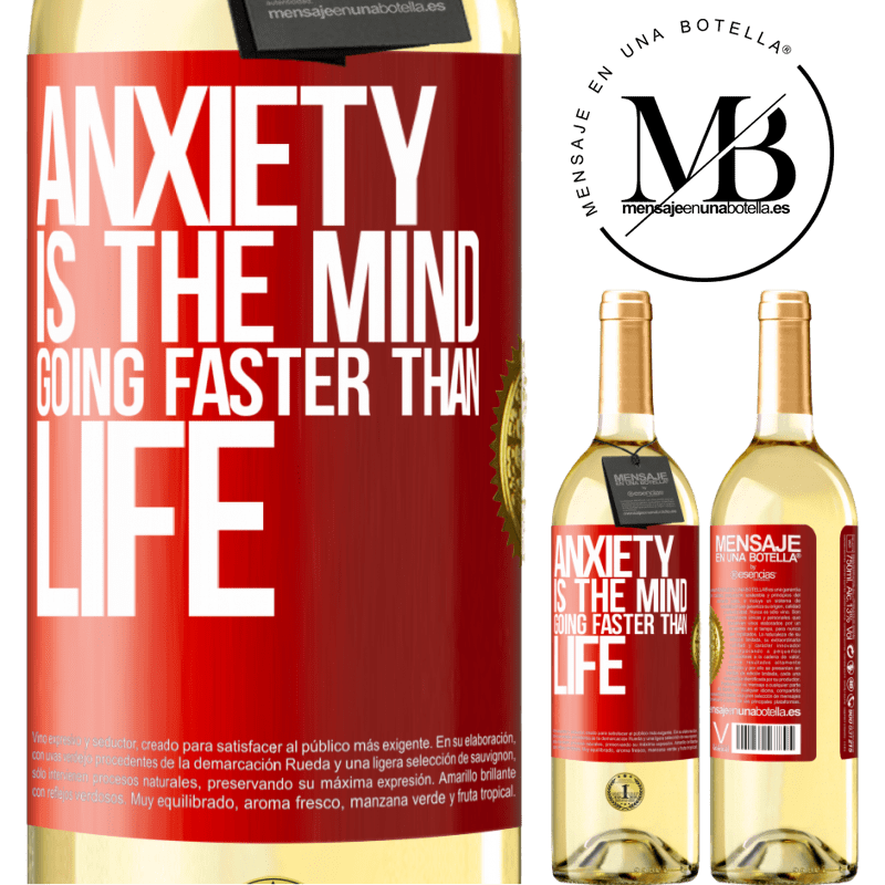 24,95 € Free Shipping | White Wine WHITE Edition Anxiety is the mind going faster than life Red Label. Customizable label Young wine Harvest 2020 Verdejo