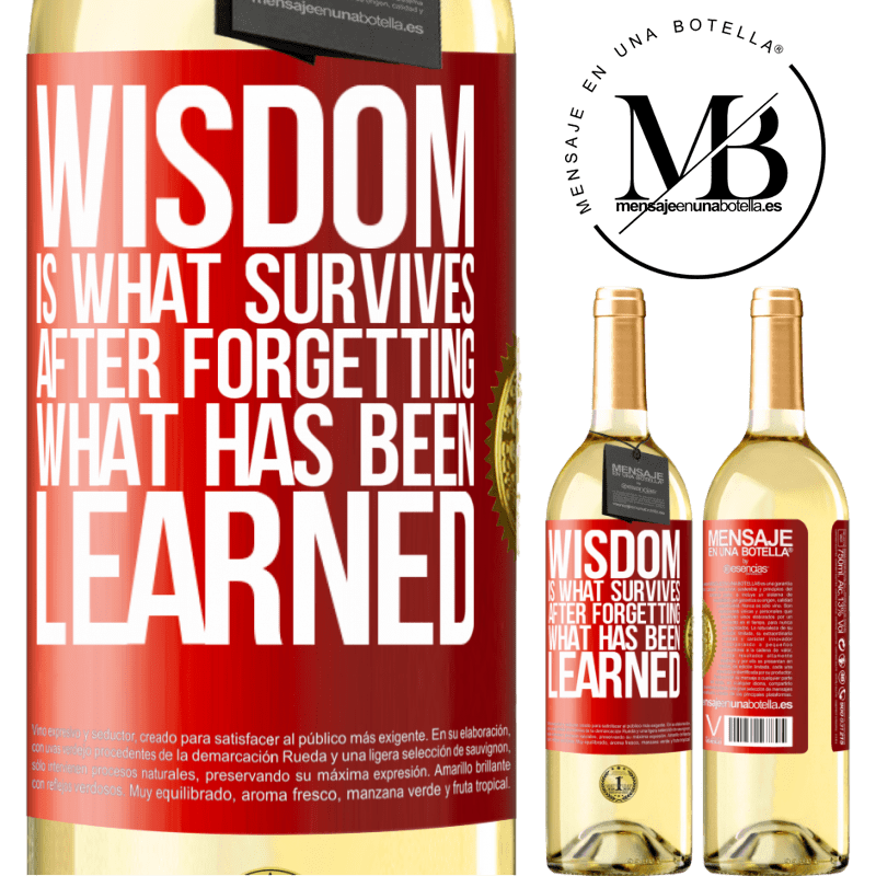 24,95 € Free Shipping | White Wine WHITE Edition Wisdom is what survives after forgetting what has been learned Red Label. Customizable label Young wine Harvest 2020 Verdejo